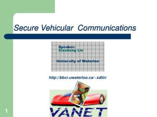 Secure Vehicular  Communications