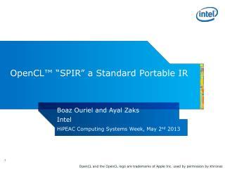 OpenCL� �SPIR� a Standard Portable IR