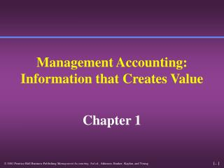 Management Accounting: Information that Creates Value