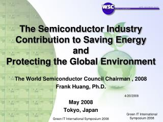 The Semiconductor Industry Contribution to Saving Energy  and  Protecting the Global Environment