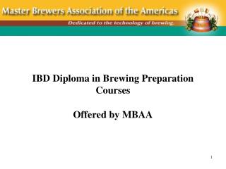 IBD Diploma in Brewing Preparation Courses