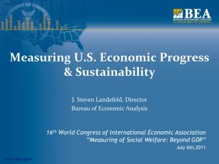 Measuring U.S. Economic Progress & Sustainability