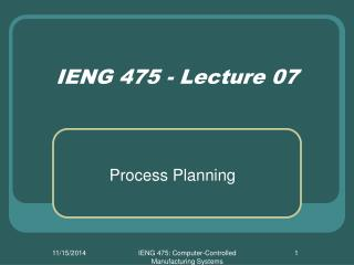 IENG 475 - Lecture 07