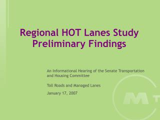 Regional HOT Lanes Study Preliminary Findings
