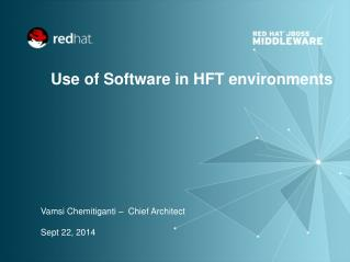 Use of Software in HFT environments