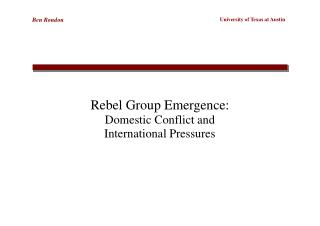 Rebel Group Emergence: Domestic Conflict and International Pressures