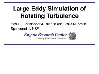 Large Eddy Simulation of Rotating Turbulence