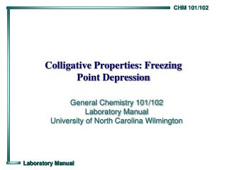 Colligative Properties: Freezing  Point Depression
