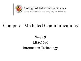 Computer Mediated Communications