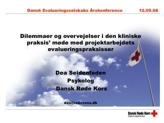 Dansk Evalueringsselskabs Årskonference            12.09.08