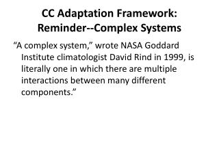 CC Adaptation Framework: Reminder--Complex Systems