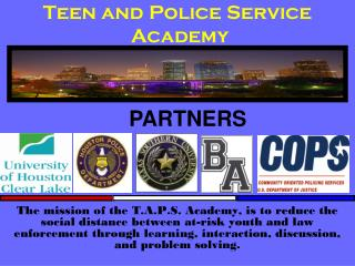 Teen and Police Service  Academy
