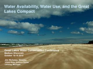 Water Availability, Water Use, and the Great Lakes Compact