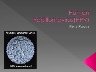 Human Papillomavirus(HPV)