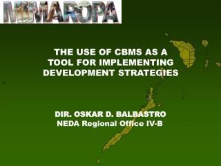 THE USE OF CBMS AS A TOOL FOR IMPLEMENTING DEVELOPMENT STRATEGIES