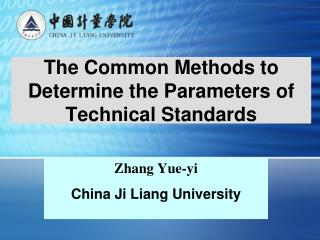 The Common Methods to Determine the Parameters of Technical Standards