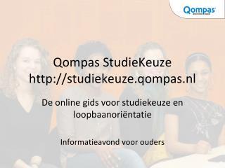 Qompas StudieKeuze studiekeuze.qompas.nl