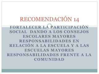 RECOMENDACIÓN 14
