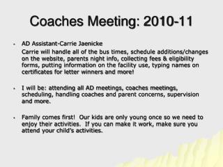 Coaches Meeting: 2010-11