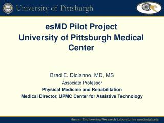 esMD  Pilot Project University of Pittsburgh Medical Center