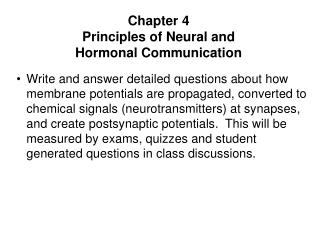 Chapter 4 Principles of Neural and  Hormonal Communication