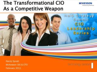 Randy Spratt McKesson CIO & CTO  Februar y  2011
