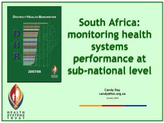 South Africa: monitoring health systems performance at  sub-national level