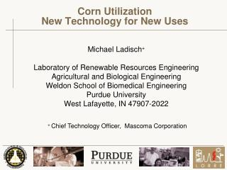 Corn Utilization New Technology for New Uses