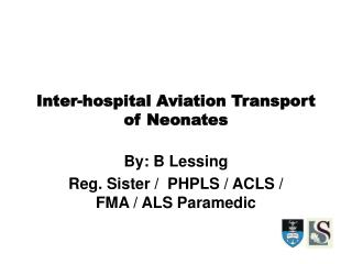 Inter-hospital Aviation Transport of Neonates