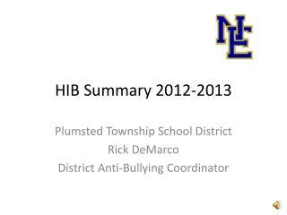 HIB Summary 2012-2013