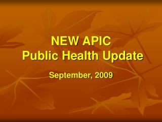 NEW APIC  Public Health Update