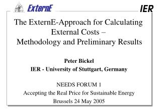 The ExternE-Approach for Calculating External Costs –  Methodology and Preliminary Results