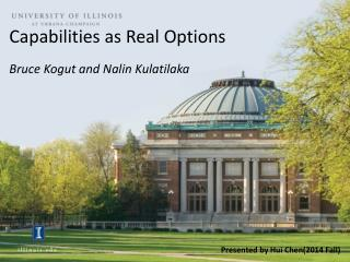 Capabilities  as Real  Options  Bruce  Kogut and  Nalin Kulatilaka