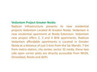 Vedantam Noida Extension \\+91-9899606065// Vedantam Project