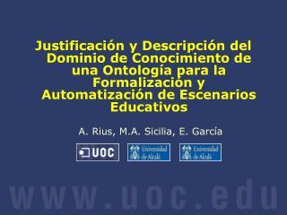 Justificaci n y Descripci n del Dominio de Conocimiento de una Ontolog a para la Formalizaci n y Automatizaci n de Escen