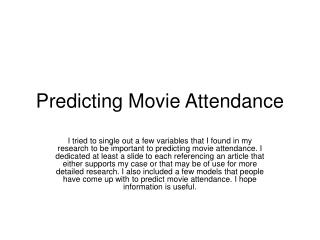 Predicting Movie Attendance