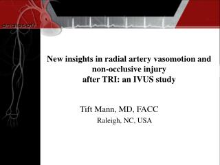 New insights in radial artery vasomotion and non-occlusive injury after TRI: an IVUS study