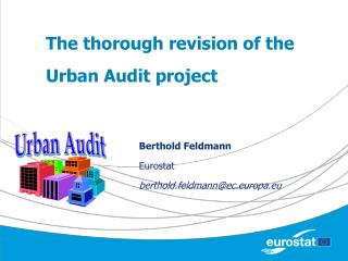 The thorough revision of the  Urban Audit project