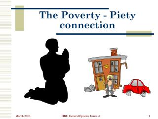 The Poverty - Piety connection