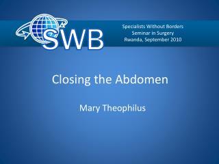 Closing the Abdomen
