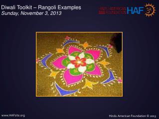 Diwali Toolkit – Rangoli Examples Sunday, November 3, 2013