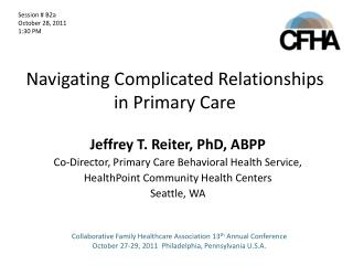 Navigating Complicated Relationships in Primary Care