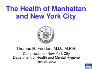 The Health of Manhattan and New York City