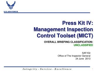 Press Kit IV: Management Inspection  Control Toolset (MICT)