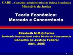 Teoria Econ mica: Mercado e Concorr ncia