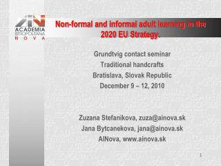 Non-formal and informal adult learning in the 2020 EU Strategy.
