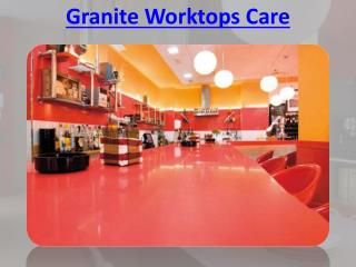 Granite Worktops Care