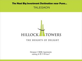 The Next Big Investment Destination near  Pune …