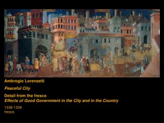Ambrogio Lorenzetti Peaceful City Detail from the fresco  Effects of Good Government in the City and in the Country 1338