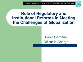 Role of Regulatory and Institutional Reforms in Meeting the Challenges of Globalization